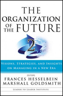 The Organization of the Future: 2 av Frances Hesselbein og Marshall Goldsmith (Heftet)