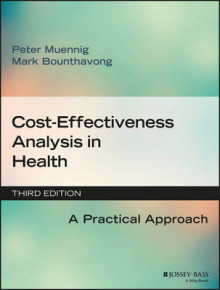 Cost-Effectiveness Analysis in Health av Peter Muennig og Mark Bounthavong (Heftet)