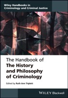The Handbook of the History and Philosophy of Criminology (Innbundet)