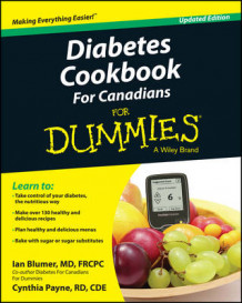 Diabetes Cookbook for Canadians For Dummies av Ian Blumer og Cynthia Payne (Heftet)