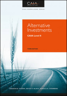 Alternative Investments av CAIA Association, Hossein Kazemi, Keith H. Black og Donald R. Chambers (Innbundet)