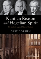 Kantian Reason and Hegelian Spirit av Gary Dorrien (Heftet)