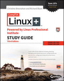 CompTIA Linux+ Powered by Linux Professional Institute Study Guide av Christine Bresnahan, Richard Blum og Roderick W. Smith (Heftet)