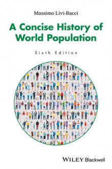 A Concise History of World Population, 6th Edition av Massimo Livi Bacci (Heftet)