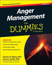 Anger Management for Dummies, Second Edition av Charles H. Elliott, Laura L. Smith, William D. Gentry og Consumer Dummies (Heftet)