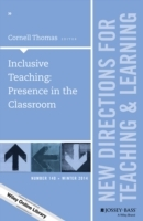 Inclusive Teaching: Presence in the Classroom: New Directions for Teaching and Learning Number 140 (Heftet)