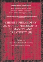 Chinese Philosophy as World Philosophy av Linyu Gu, Timothy Connolly og Chung-Ying Cheng (Heftet)