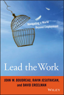 Lead the Work av John W. Boudreau, Ravin Jesuthasan og David Creelman (Innbundet)