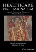 Healthcare Professionalism