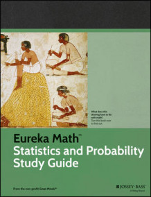 Eureka Math Statistics and Probability Study Guide av Great Minds (Heftet)