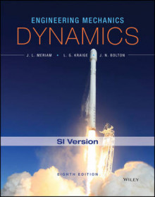 Engineering Mechanics - Dynamics, Eighth Edition SI Version av James L. Meriam, L. G. Kraige og J. N. Bolton (Heftet)