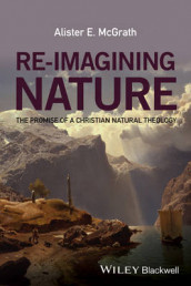 Re-Imagining Nature av Alister E. McGrath (Heftet)