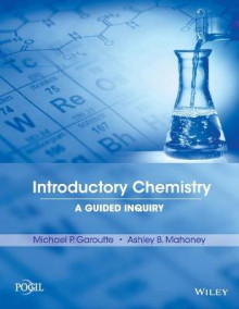 Introductory Chemistry av Michael P Garoutte og Ashley B Mahoney (Heftet)