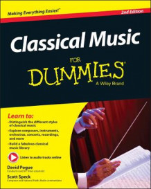 Classical Music For Dummies av David Pogue og Scott Speck (Heftet)