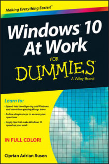 Windows 10 at Work For Dummies av Ciprian Adrian Rusen (Heftet)
