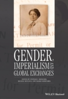 Gender, Imperialism and Global Exchanges av Stephan F. Miescher, Michele Mitchell og Naoko Shibusawa (Heftet)