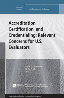 Accreditation, Certification, and Credentialing: Number 145 (Heftet)