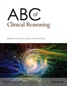 ABC of Clinical Reasoning (Heftet)