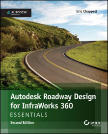 Autodesk Roadway Design for Infraworks 360 Essentials av Eric Chappell (Heftet)