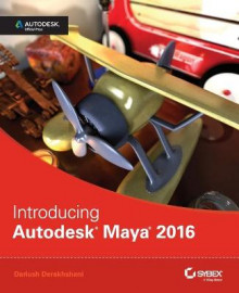 Introducing Autodesk Maya 2016 av Dariush Derakhshani (Heftet)