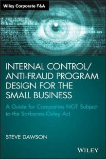 Internal Control/Anti-Fraud Program Design for the Small Business av Steve Dawson (Innbundet)