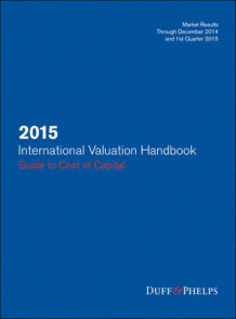 2015 International Valuation Handbook av Roger J Grabowski, James P Harrington og Carla Nunes (Innbundet)