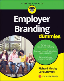 Employer Branding For Dummies av Richard Mosley, Lars Schmidt og Consumer Dummies (Heftet)