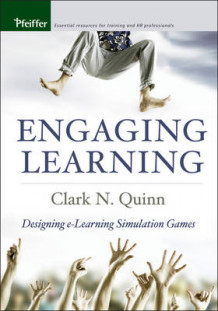 Engaging Learning av Clark N. Quinn (Heftet)