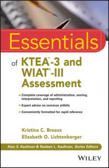 Essentials of KTEA-3 and WIAT-III Assessment av Kristina C. Breaux og Elizabeth O. Lichtenberger (Heftet)
