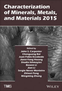 Characterization of Minerals, Metals, and Materials 2015 (Innbundet)