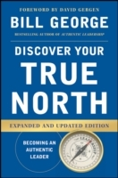 Discover Your True North, Expanded and Updated Edition av Bill George (Innbundet)