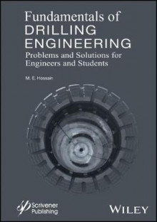 Fundamentals of Drilling Engineering av M. Enamul Hossain (Innbundet)