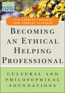 Becoming an Ethical Helping Professional: Cultural and Philosophical Foundations av Rita Sommers-Flanagan og John Sommers-Flanagan (Heftet)