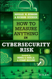 How to Measure Anything in Cybersecurity Risk av Douglas W. Hubbard og Richard Seiersen (Innbundet)