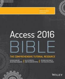 Access 2016 Bible av Michael Alexander og Richard Kusleika (Heftet)
