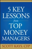 Five Key Lessons from Top Money Managers av Scott Kays (Heftet)