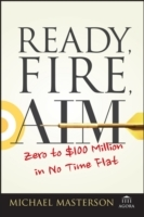 Ready, Fire, Aim av Michael Masterson (Heftet)