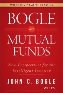 Bogle on Mutual Funds av John C. Bogle (Innbundet)