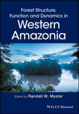 Omslag - Forest Structure, Function and Dynamics in Western Amazonia