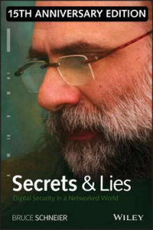 Secrets and Lies av Bruce Schneier (Innbundet)