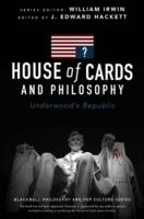 House of Cards and Philosophy - Underwood's Republic av J. Edward Hackett (Heftet)