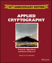 Applied Cryptography: Protocols, Algorithms and Source Code in C av Bruce Schneier (Innbundet)