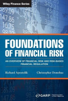 Foundations of Financial Risk av GARP (Global Association of Risk Professionals), Richard Apostolik og Christopher Donohue (Heftet)