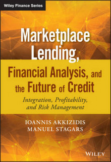 Marketplace Lending, Financial Analysis, and the Future of Credit av Ioannis Akkizidis og Manuel Stagars (Innbundet)
