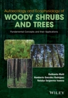 Autoecology and Ecophysiology of Woody Shrubs and Trees: Fundamental Concepts and Their Applications av Ratikanta Maiti, Humberto Gonzalez Rodriguez, Natalya Sergeevna Ivanova og Theodore Karfakis (Innbundet)