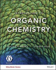 Introduction to Organic Chemistry, Binder Ready Version av William H Brown og Thomas Poon (Perm)