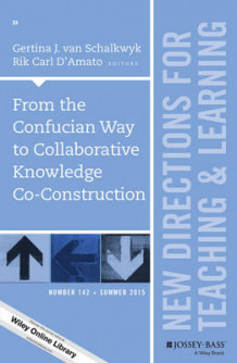 From the Confucian Way to Collaborative Knowledge Co-Construction: Part 1 (Heftet)