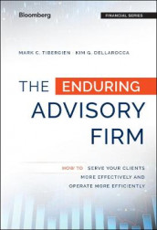 The Enduring Advisory Firm av Kimberly G. Dellarocca og Mark C. Tibergien (Innbundet)