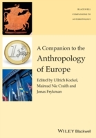 A Companion to the Anthropology of Europe (Heftet)