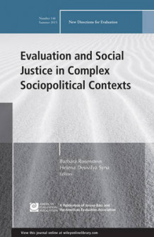Evaluation and Social Justice in Complex Sociopolitical Contexts: New Directions for Evaluation Number 146 av Barbara Rosenstein og Helena DesivilyaSyna (Heftet)